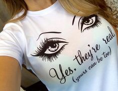 Younique Inspired 3D Fiber Lash Mascara Yes They're Real T-Shirt                                                                                                                                                      More