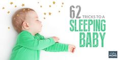62 Tricks to a Sleeping Baby - MightyMoms.club