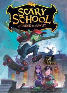 Browse Inside Scary School by Derek the Ghost, Illustrated by Scott M. Fischer  Start the series! #allhallowsread