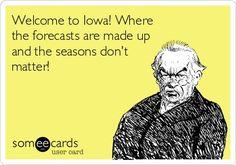Iowa weather  ;)