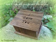 I love you, love music box, custom music box, wedding music box, Wedding Ring Box, Wedding Music, You And I, I Love You, My Love, Wooden Music Box, Impossible Dream, Your Music, Custom Boxes
