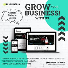 Grow Your Business With Us! For FREE 30 minute phone consultation with one of industry's expert to launch your website via e-mail at info@efusionworld.com. Custom Website Design, Website Designs, Responsive Web Design, Web Design Services, Growing Your Business, Product Launch, Phone, Free, Telephone