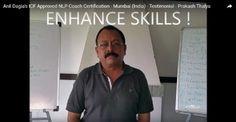 """ ENHANCE SKILLS ! ""  Testimonials Anil Dagia's #ICF #NLP #Training #Mumbai ( #India )  Prakash Thalya  http://anildagia.com/icf-nlp-coach-dual-certification-training-testimonials/466-prakash-thalya-icf-approved-nlp-coach-certification-mumbai-india  #ICF #NLP #PRACTITIONER #DUAL #Certification #Life #Coach Training  APR #Mumbai - http://anildagia.com/training-calendar/icf-certification/anil-dagia-s-icf-nlp-practitioner-dual-certification-training-apr-2017-mumbai"