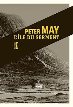 L'île du serment par Peter May