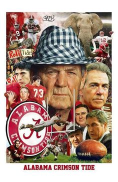 """Paul """"Bear"""" Brysnt in the middle of a classy piece of art work visually describing the history of the the University of Alabama football team with mini photos of other prominent coaches and prominent players through the years of the program Alabama College Football, Sec Football, Ohio State Football, Ohio State University, Ohio State Buckeyes, Football Stuff, Football Season, Football Coaches, Football Memes"""