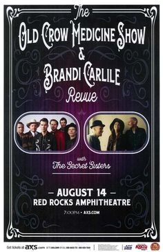 Concert poster for Old Crow Medicine Show and Brandi Carlile at Red Rocks…