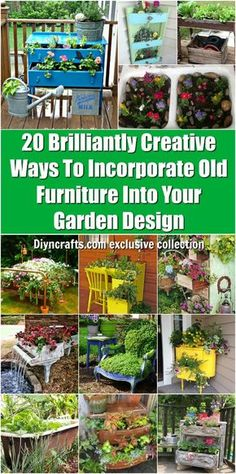 20 Brilliantly Creative Ways To Incorporate Old Furniture Into Your Garden Design - Easy gardening ideas with tutorial links by diyncrafts.com team <3 via @vanessacrafting