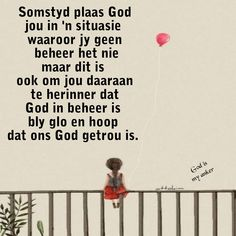 Afrikaans Quotes, Good Morning Wishes, Christianity, Prayers, Spirituality, God, Anchor, Dios, Beans Recipes