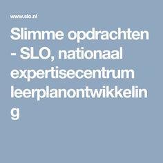 Slimme opdrachten - SLO, nationaal expertisecentrum leerplanontwikkeling