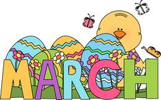Clip Art for Each Month | Month of March Easter Clip Art Image - the word March…