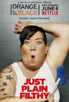 "Orange is the New Black Poster  ""Just Plain Filthy"" - Serienposter zu Orange is the New Black. Es zeigt Lea DeLaria in ihrer Rolle als Big Boo."