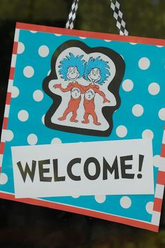 Maybe a welcome sign for the door... I like the red and white stripe theme with the blue polka dots.