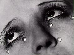 man ray: tears.... my ultimate fav photo by my ultimate fav photographer... REAL PHOTOGRAPHY, REAL ART