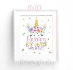 Unicorn Birthday, Unicorn Party Decor, Unicorns are Sweet Take a Treat, Unicorn Dessert Sign, Sweet Treat Sign,Rainbow Unicorn Digital File.