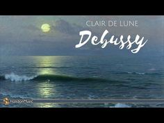 Claude Debussy - Clair de Lune | Classical Piano Music - YouTube