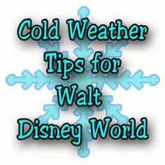 Tips for when the weather is super cold at Walt Disney World.  #DisneyWorld #Disney #WaltDisneyWorld