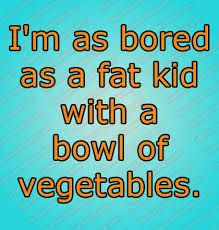 funny bored quotes