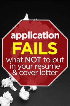 application fails what not to put in your resume cover letter