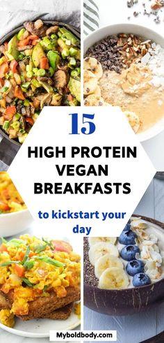 High Protein Vegan Breakfast, High Protein Vegetarian Recipes, Healthy Breakfast Recipes, Vegan Recipes Easy, Protein Recipes, High Protein Vegetarian Breakfast, Low Calorie Vegetarian Recipes, Easy High Protein Meals, Quick Easy Vegan