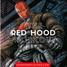 Red Hood Workout Routine: Train like Jason Todd's Red Hood and Robin with this Red Hood Inspired Workout Routine. Think you have what it takes? Jason Todd Robin, Red Hood Jason Todd, Hero Workouts, Movie Workouts, Mixed Martial Arts Training, Pyramid Training, Superhero Workout, Superhero Academy, Squat Workout