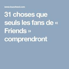 31 choses que seuls les fans de « Friends » comprendront
