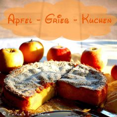 Patce's Patisserie: Apfel-Grieß Kuchen [Bake it - Taste it - Love it !]