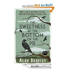 The Sweetness at the Bottom of the Pie (FLAVIA DE LUCE MYSTERY)