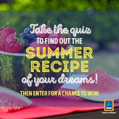 Find your summer recipe and enter for a chance to WIN $25 in ALDI gift certificates or a $500 grand prize!