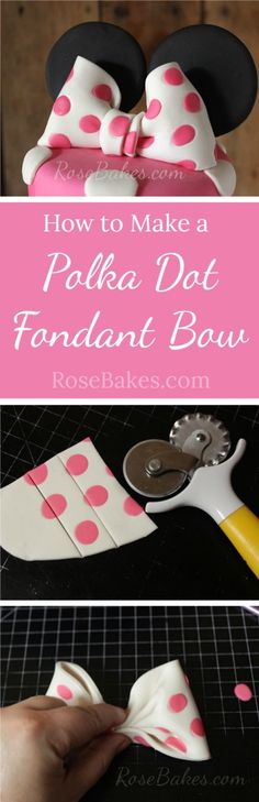 How to Make a Polka Dot Fondant Bow. This tutorial has step by step photos for how to make a fondant bow with polka dots - a Minnie Mouse Bow! Minni Mouse Cake, Minnie Cake, Minnie Mouse Bow, Mickey Cakes, Fondant Toppers, Fondant Cakes, Fondant Recipes, Fondant Tips, Cake Recipes