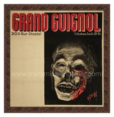 """Theater du Grand Guignol  1930s era poster from the legendary Paris theater. Reproduced as a limited edition, produced exclusively by Transmission Atelier.;  24"""" x 24"""". $550"""