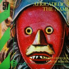 Gerard Lavecque & Claude Romat -  Africadelic's the name no. 2