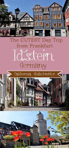 The CUTEST Day Trip from Frankfurt - Idstein - California Globetrotter