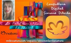 Rede Natura sua revista virtual. Em meu espaço você tem mais opções de pagamento, podendo parcelar em até 6x conta, com promoções exclusivas  e receba em casa diretamente da Natura #CompreNaturaOnline no #RedeNatura  Natura Online Consultora Digital Simone D'Avila Acesse sempre pelo endereço de minha franquia: http://rede.natura.net/espaco/simonedavilanatura 💻📲   Compre produtos Natura em meu espaço #RedeNatura    http://rede.natura.net/espaco/simonedavilanatura