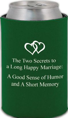 Totally Wedding Koozies - wedding quote design    IF I were to ever do favors for my wedding I think this might it...