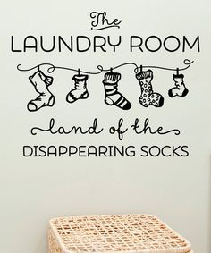 'Land Of Disappearing Socks' Wallquotes.com Decal