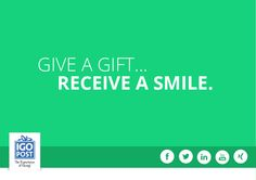Give a gift...Receive a smile!
