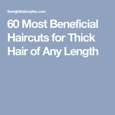 Thick hair is simply luxurious in styling options it offers. Check our latest gallery of the right haircuts for thick hair. These hairstyles bring thick hair to perfection! Medium Hair Cuts, Long Hair Cuts, Medium Hair Styles, Curly Hair Styles, Long Layered Haircuts, Short Bob Haircuts, Cool Haircuts, Thick Haircuts, 2018 Haircuts