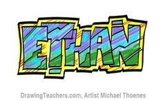 Drawing Graffiti Letters - Ethan