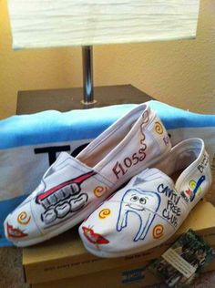 Dental shoes - Grab some markers and watch what your create.  You could do that on some old tennis shoes!
