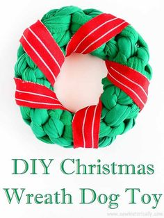 2 DIY Christmas Dog Toys: Christmas Wreath & Candy Cane Dog Toy – Sew Historically – Famous Last Words Homemade Dog Toys, Diy Dog Toys, Cat Toys, Christmas Toys, Christmas Wreaths, Toy Puppies, Pet Care Tips, Dog Pattern, Sewing Toys