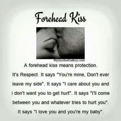 Forehead Kisses #love #quotes