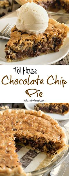Toll House Chocolate Chip Pie - A Family Feast - - Toll House Chocolate Chip Pie - All of the classic flavors of Toll House Chocolate Chip Cookies in a warm, dense, fudgy cookie pie! Pecan Desserts, Just Desserts, Delicious Desserts, Dessert Recipes, Yummy Food, 4th Of July Desserts, Birthday Desserts, Cookie Desserts, Sweet Desserts