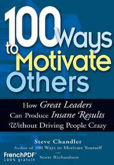 100 Ways to motivate others pdf online book for download #pdf #ebook #motivate  download 100 Ways to motivate others pdf online 100 Ways to motivate others pdf online