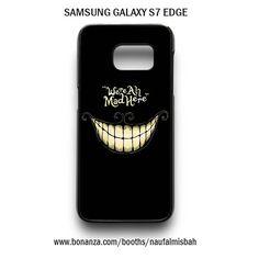 Quotes Chesire Cat Alice in Wonderland Samsung Galaxy S7 EDGE Case Cover