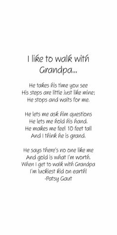 I like to walk with Grandpa…He takes his time y … Grandfather Quotes, Grandpa Quotes, Hand Quotes, Words Quotes, Life Quotes, Holding Hands Quotes, Dad In Heaven, Heaven Quotes, Grieving Quotes
