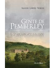 Mi rinconcito de lectura: GENTE DE PEMBERLEY de MARIE-LAURE SÉBIRE