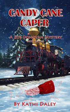 Candy Cane Caper from the Zoe Donovan Cozy Mystery Series by Kathi Daley.