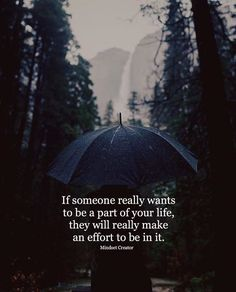 If someone really wants to be a part of your life..