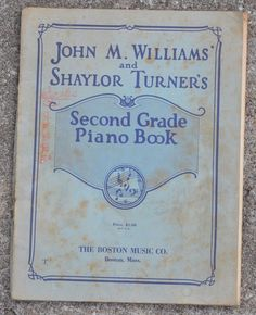 1934 Second Grade Piano Book - Williams' and Turner's - Vintage