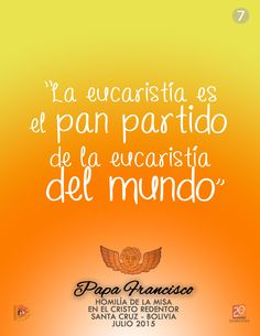 #Papa #Francisco #Mensaje #Eucaristia #SantaCruz #Bolivia
